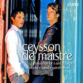 Ceysson / De Maistre: Concertos For 1 & 2 Harps by Various Artists