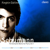 Schumann: The Complete Works for Piano, Vol. 1 by Robert Schumann
