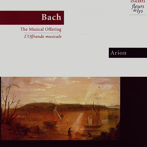 Bach: The Musical Offering by Arion