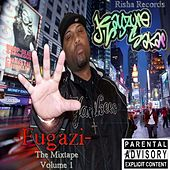 Fugazi the Mixtape, Vol. I by Kayzure Sakar