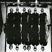 The Living Legends by Cabaret Voltaire