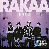 Rakaa - Making A Living And Keep'n It Real (Original Soundtrack Of Break'n Reality) by Rakaa