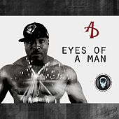 Eyes of a Man by A.D.