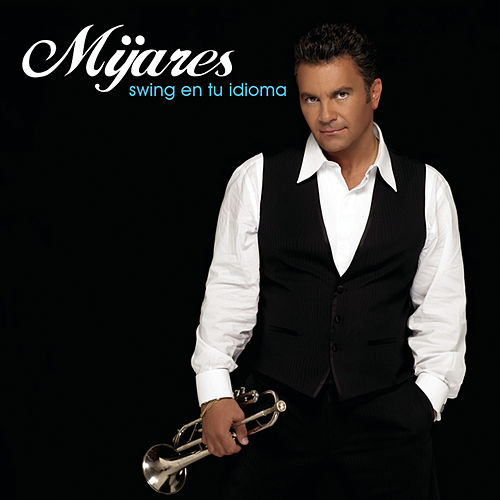 Swing En Tu Idioma by Mijares