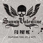 F U Pay Me by Sunny Valentine