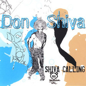 Shiva Calling by Don Shiva