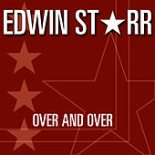 Over And Over by Edwin Starr