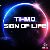 Sign of Life by Timo