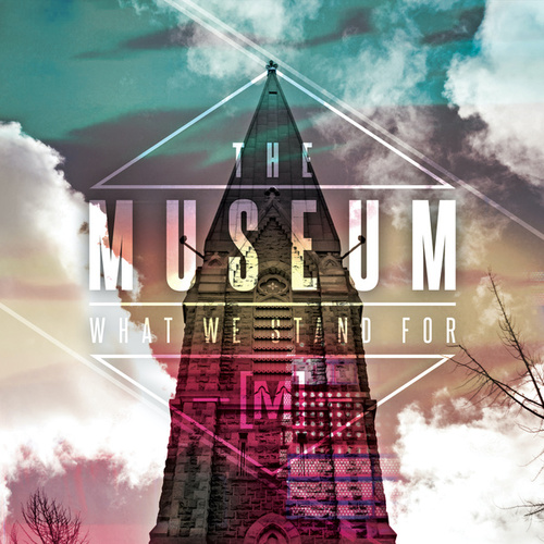 What We Stand For by Museum