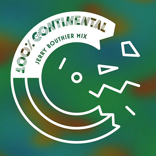 100% Continental (Jerry Bouthier Mix) by Various Artists