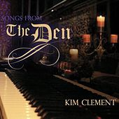 Songs from the Den von Kim Clement