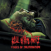 Voices Of Obliteration by The Kill