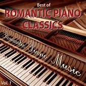 Best of Romantic Piano Classics, Vol. 1 by Romantic Piano Music