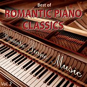 Best of Romantic Piano Classics, Vol. 2 by Romantic Piano Music