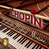 Romantic Piano Music of Chopin by Romantic Piano Music