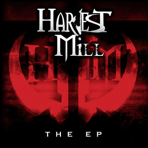The EP by Harvest Mill