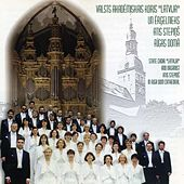 State Choir Latvija and Organist Atis Stepins in Riga Dom Cathedral by Various Artists