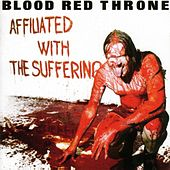 Affiliated With The Suffering by Blood Red Throne