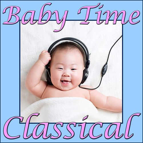 Baby Time Classical by The Maryland Symphony Orchestra