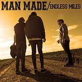 Endless Miles by Man Made