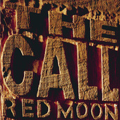 Red Moon by The Call