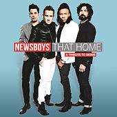That Home (A Tribute To Moms) by Newsboys