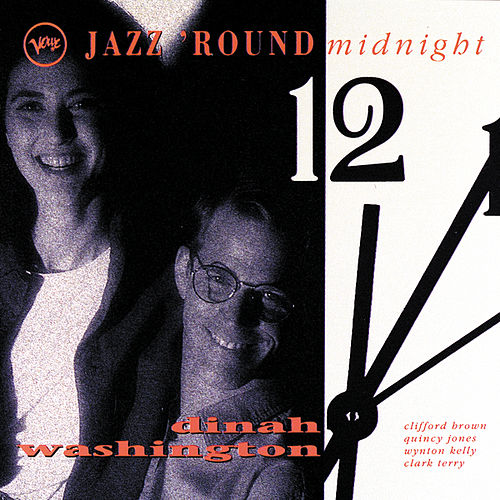Jazz Round Midnight by Dinah Washington