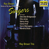 Some of My Best Friends Are...Singers by Ray Brown