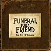 Tales Don't Tell Themselves by Funeral For A Friend
