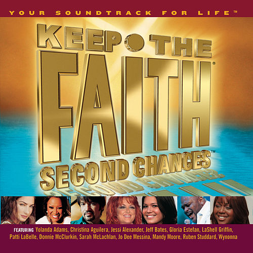 Keep The Faith Second Chances by Various Artists