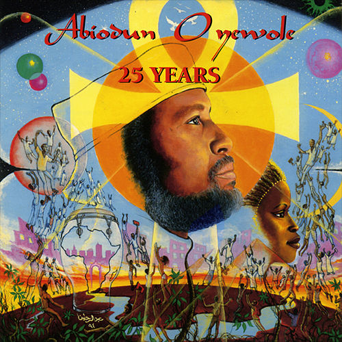25 Years by Abiodun Oyewole