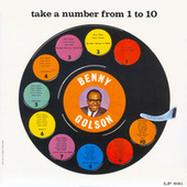 Take A Number From 1 To 10 by Benny Golson