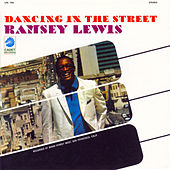 Dancing In The Street by Ramsey Lewis