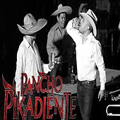 De Borracho Y De Perdido by Pancho Pikadiente