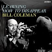 Learning How to Disappear by Bill Coleman