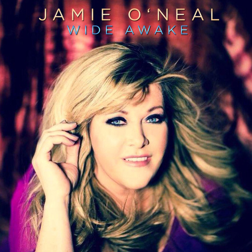 Wide Awake by Jamie O'Neal