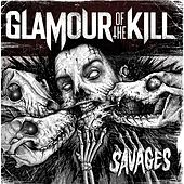 Savages by Glamour Of The Kill