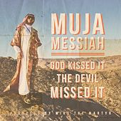 God Kissed It the Devil Missed It by Various Artists
