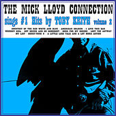 The Mick Lloyd Connection Sings the #1 Hits by Toby Keith, Volume 2 by The Mick Lloyd Connection