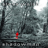 Shadowman by Steve Walsh