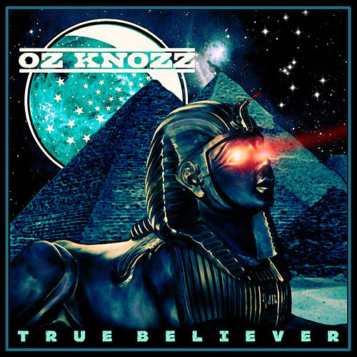 True Believer by Oz Knozz