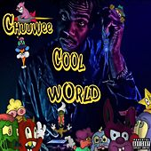 Cool World by Chuuwee