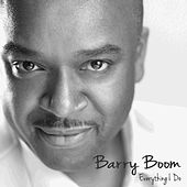 Everything I Do (I Do It for You) by Barry Boom