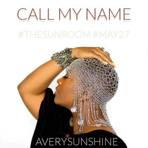 Call My Name by Avery Sunshine