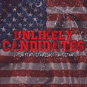 Unlikely Candidates (feat. Levallois Hamilton) by J-Flo