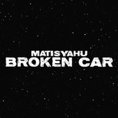 Broken Car by Matisyahu