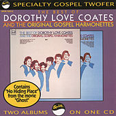 The Best Of Dorothy Love Coates & The Original... by Dorothy Love Coates