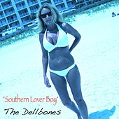 Southern Lover Boy - Single by The Dellbones