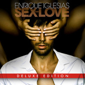 Sex and Love (Deluxe Version) by Enrique Iglesias