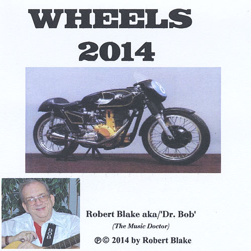 Wheels 2014 by Dr. Bob